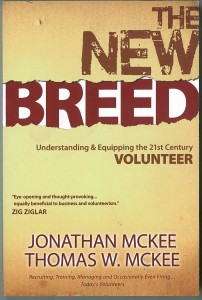 The New Breed: Understanding & Equipping the 21st Century Volunteer (by Jonathan McKee and Thomas W. McKee)